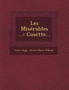 Les Miserables ...: Cosette...