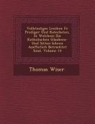 Vollst Ndiges Lexikon Fur Prediger Und Katecheten, in Welchem Die Katholischen Glaubens- Und Sitten-Lehren Ausf Hrlich Betrachtet Sind, Volume 14