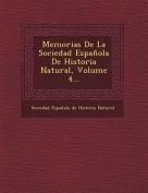 Memorias de La Sociedad Espanola de Historia Natural, Volume 4... [Spanish]