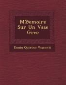 M Emoire Sur Un Vase Grec [FRE]