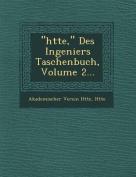"""""""H Tte,"""" Des Ingeniers Taschenbuch, Volume 2... [GER]"""