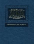 Memoires Pour Servir A L'Histoire Ecclesiastique Des Six Premiers Siecles...