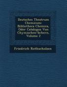 Deutsches Theatrum Chemicum [GER]