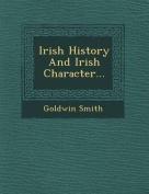 Irish History and Irish Character...