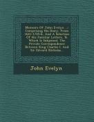 Memoirs of John Evelyn ...