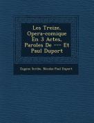 Les Treize, Opera-Comique En 3 Actes, Paroles de --- Et Paul Duport