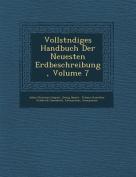 Vollst Ndiges Handbuch Der Neuesten Erdbeschreibung, Volume 7 [GER]