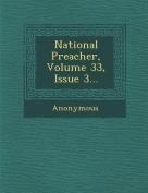 National Preacher, Volume 33, Issue 3...