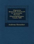 Allgemeine Botanische Zeitschrift Fur Systematik, Floristik, Pflanzengeographie, Volume 1895 [GER]