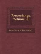 Proceedings, Volume 32