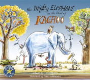 The Mighty Elephant in the Land of Kachoo [With Sticker(s)]