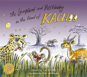 The Leopard and Bushbaby in the Land of Kachoo [With Sticker(s)]