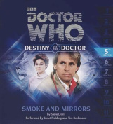 Doctor Who: Smoke and Mirrors [Audio]