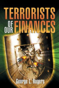 Terrorists of Our Finances