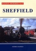 Railway Memories No.27 Sheffield