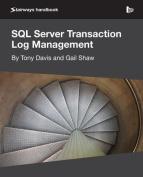 SQL Server Transaction Log Management