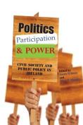 Politics, Participation & Power