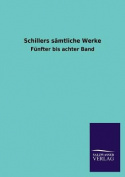 Schillers Samtliche Werke [GER]