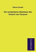 Die Wunderbaren Abenteuer Des Tartarin Von Tarascon [GER]
