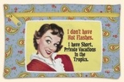 Zip Bag I Don't Have Hot Flashes. I Have Short Private Vacationsw Int the Tropics.fiddler's Elbow Hand Bag