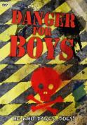 Danger for Boys
