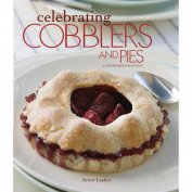 Leisure Arts-Celebrating Cobblers And Pies