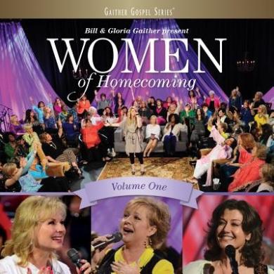 Women of Homecoming, Vol. 1 *