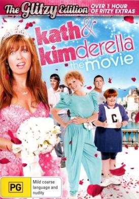 Kath and Kimderella