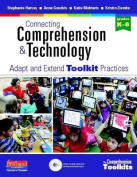 Connecting Comprehension & Technology  : Adapt and Extend Toolkit Practices