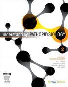 Understanding Pathophysiology 2nd Edition