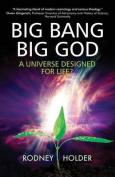 Big Bang, Big God