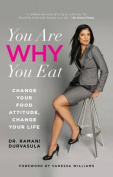 You are Why You Eat