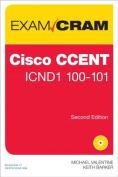 Cisco Ccent 100-101 Exam Cram (Exam Cram