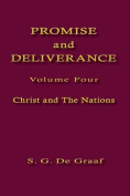 Promise and Deliverance Vol. IV