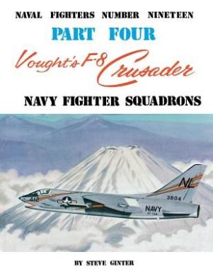 Vought's F-8 Crusader- Part 4