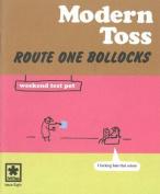 Route One Bollocks
