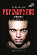 The Thing About Psychopaths