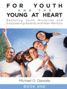 For Youth and the Young at Heart