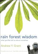 Rain Forest Wisdom