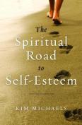 The Spiritual Road to Self-Esteem
