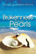 Brokenness Produces Pearls