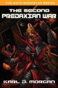 The Second Predaxian War - The Dave Brewster Series