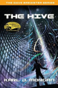 The Hive - The Dave Brewster Series