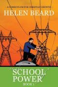 In the School of Power - Book 1