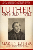 Luther On Human Will