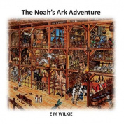 The Noah's Ark Adventure [Large Print]