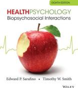 Health Psychology Biopsychosocial Interactions 8E