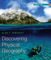 Discovering Physical Geography, Third Edition