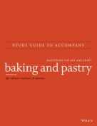 Study Guide to Accompany Baking and Pastry