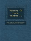 History of India, Volume 1...